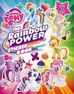 Book My Little Pony:  The Rainbow Power Sticker Book by Celeste Sisler
