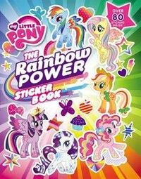 My Little Pony:  The Rainbow Power Sticker Book