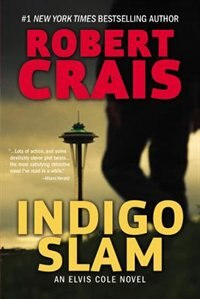 Book Indigo Slam: An Elvis Cole Novel by Robert Crais