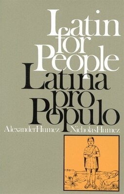 Book Latin for People / Latina Pro Populo: Latina Pro Populo_(paper) by Paul Alexander Humez