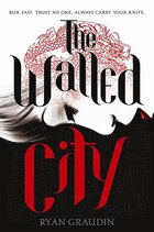The Walled City (indigo Special Edition)