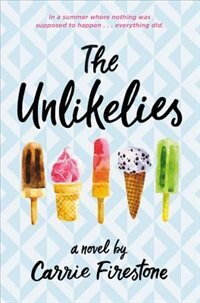 Book The Unlikelies by Carrie Firestone