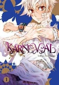 Karneval, Vol. 1 by Touya Mikanagi