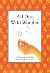 All Our Wild Wonder