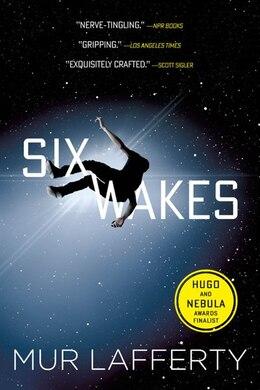 Book Six Wakes by Mur Lafferty