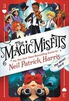 The Magic Misfits: The Minor Third