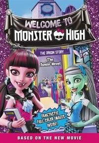 Book Monster High: Welcome To Monster High: The Junior Novel by Perdita Finn