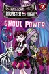 Monster High: Ghoul Power by Perdita Finn