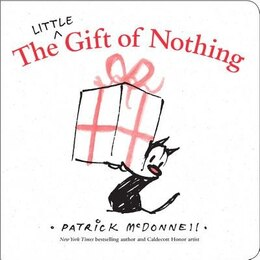 Book The Little Gift Of Nothing by Patrick McDonnell
