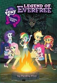 My Little Pony: Equestria Girls: The Legend Of Everfree