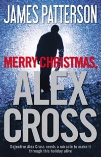 Book Merry Christmas, Alex Cross by James Patterson