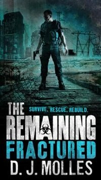 Book The Remaining: Fractured by D.j. Molles