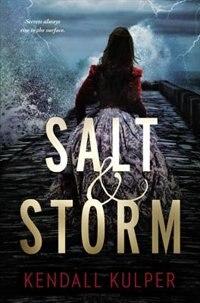 Book Salt & Storm by Kendall Kulper
