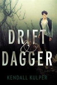 Book Drift & Dagger by Kendall Kulper