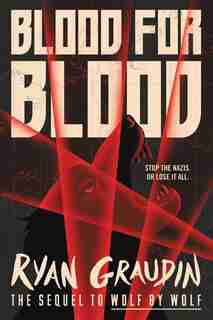 Blood For Blood by Ryan Graudin