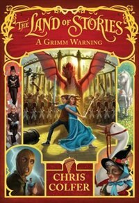 Book The Land Of Stories: A Grimm Warning by Chris Colfer
