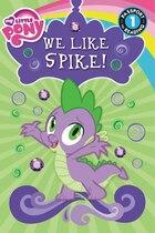 My Little Pony: We Like Spike!