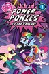 My Little Pony: Power Ponies To The Rescue! by Magnolia Belle