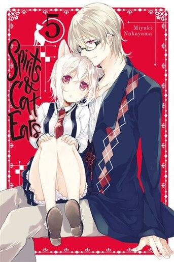 Spirits & Cat Ears, Vol. 5 by Miyuki Nakayama