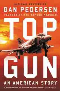 Topgun: An American Story by Dan Pedersen