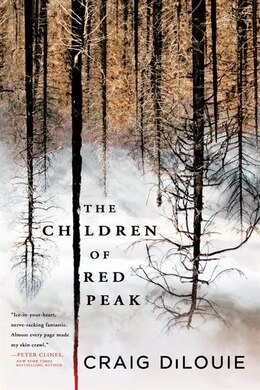 Book The Children Of Red Peak by Craig Dilouie