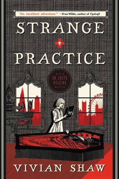 Strange Practice by Vivian Shaw