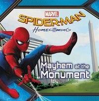 Spider-man: Homecoming: Mayhem At The Monument