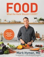 Food: What The Heck Should I Cook?: More Than 100 Delicious Recipes--pegan, Vegan, Paleo, Gluten…
