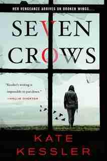 Seven Crows by Kate Kessler