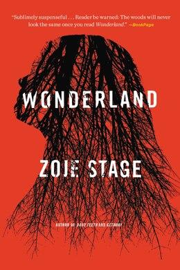 Book Wonderland: A Novel by Zoje Stage