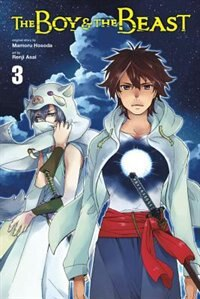 The Boy And The Beast, Vol. 3 (manga)