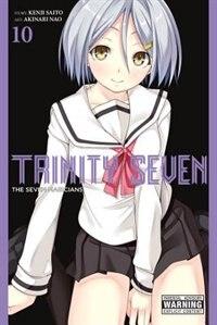 Trinity Seven, Vol. 10: The Seven Magicians
