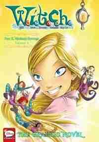 W.i.t.c.h.: The Graphic Novel, Part Ii. Nerissa's Revenge, Vol. 2: Nerissa's Revenge