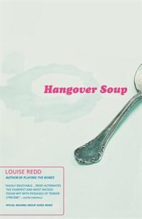 Book Hangover Soup: A Novel by Louise Redd