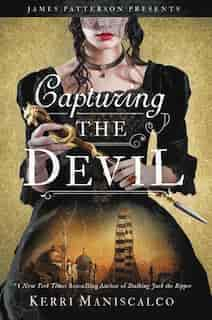 Capturing The Devil by Kerri Maniscalco