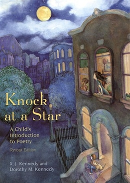 Book Knock At A Star: A Child's Introduction To Poetry by X. J. Kennedy