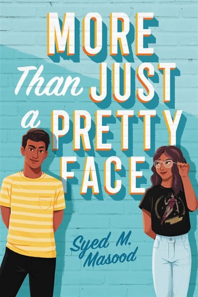 More Than Just A Pretty Face by Syed M. Masood