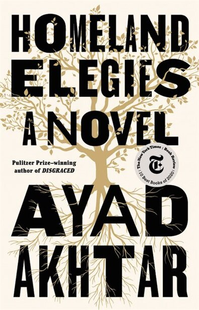 Homeland Elegies: A Novel by Ayad Akhtar