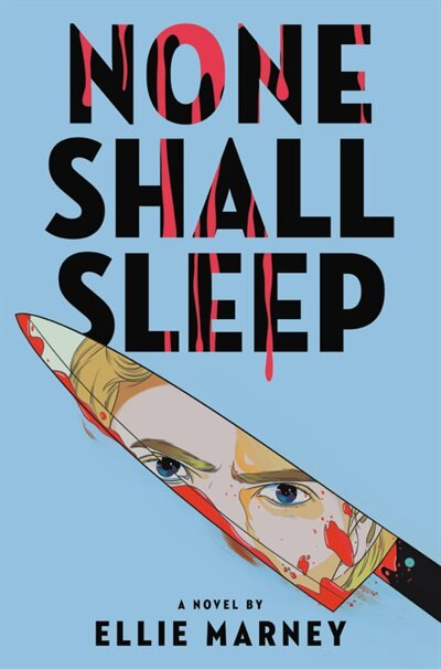 None Shall Sleep by Ellie Marney
