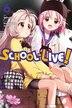 School-live!, Vol. 6 by Norimitsu Kaihou (nitroplus)