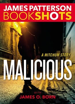 Book Malicious: A Mitchum Story by James Patterson