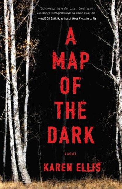 MAP OF THE DARK by Karen Ellis