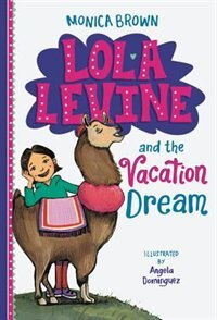 Book Lola Levine And The Vacation Dream by Monica Brown