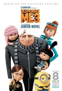 Despicable Me 3: The Deluxe Junior Novel