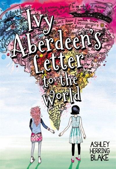 Ivy Aberdeen's Letter To The World de Ashley Herring Blake