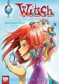 W.i.t.c.h.: The Graphic Novel, Part Ii. Nerissa's Revenge, Vol. 1: Nerissa's Revenge