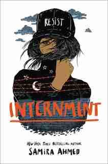 Internment by Samira Ahmed