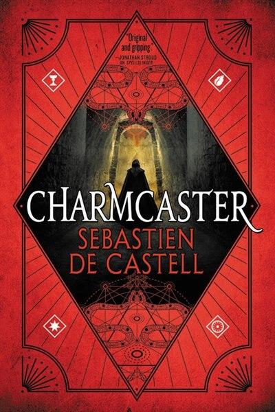 Charmcaster by Sebastien de Castell