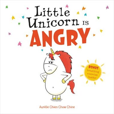 Little Unicorn Is Angry by Aur¿lie Chien Chow Chine