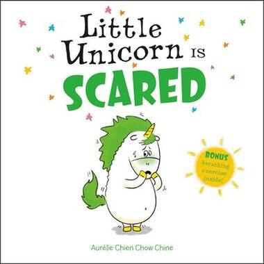 Little Unicorn Is Scared by Aur¿lie Chien Chow Chine